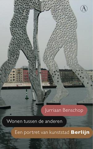 Boek 'Wonen tussen de anderen' over kunststad Berlijn door Jurriaan Benschop