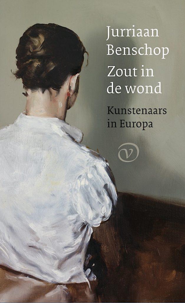 Boek 'Zout in de wond' over kunstenaars in Europa, door Jurriaan Benschop